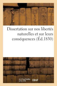 DissertationSurNosLiberta(c)SNaturellesEtSurLeursConsa(c)Quences[M.]