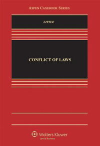 ConflictofLaws:Cases,Materials,andProblems[LauraE.Little]