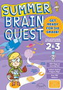 Summer Brain Quest: Between Grades 2 & 3 WORKBK-SUM BRN QUEST GRDS 2-3 (Summer Brain Quest) [ Workman Publis…