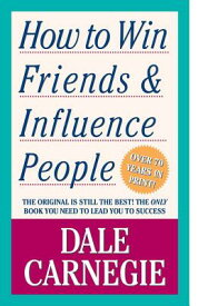 HOW TO WIN FRIENDS & INFLUENCE PEOPLE(A) [ DALE CARNEGIE ]