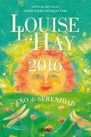 Agenda Louis Hay 2016. Ano de La Serenidad