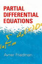 Partial Differential Equations PARTIAL DIFFERENTIAL EQUATIONS (Dover Books on Mathematics) [ Avner Friedman ]