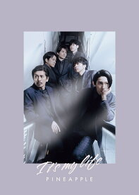It's my life/ PINEAPPLE (初回盤B CD+DVD) [ V6 ]