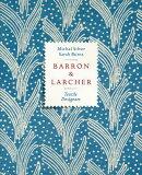 BARRON & LARCHER:TEXTILE DESIGNERS(H)