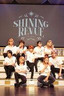 劇団シャイニング from うたの☆プリンスさまっ♪ SHINING REVUE【Blu-ray】