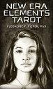 New Era Elements Tarot NEW ERA ELEMENTS TAROT [ Eleonore F. Pieper ]