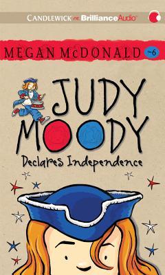 Judy Moody Declares Independence JUDY MOODY DECLARES INDEPEN 2D (Judy Moody) [ Megan McDonald ]