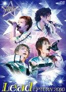 Lead Upturn 2010 〜I'll Be Around★〜