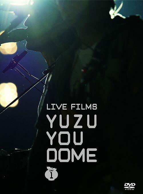 LIVE FILMS YUZU YOU DOME DAY1 〜二人で、どうむありがとう〜 [ ゆず ]