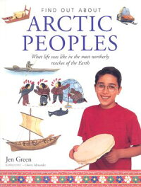 Arctic_Peoples:_What_Life_Was