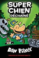 Super Chien: Dechaine = Dog Man Unleashed
