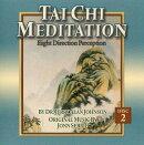 Tai Chi Meditation, Disc 2: Eight Direction Perception