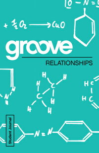 Groove:RelationshipsStudentJournal[MichaelAdkins]