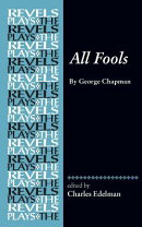 All Fools: By George Chapman