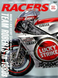 RACERS(SPECIAL ISSUE 2) キング・ケニーが率いたチーム・ロバーツの'80年代世界グラン (San-ei mook)