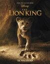 The Lion King: The Novelization LION KING THE NOVELIZATIO-M/TV [ Elizabeth Rudnick ]