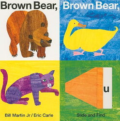 SLIDE AND FIND:BROWN BEAR,BROWN BEAR(BB)
