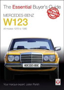 Mercedes-Benz W123: All Models 1976 to 1986