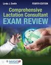 Comprehensive Lactation Consultant Exam Review COMPREHENSIVE LACTATION CONSUL [ ...