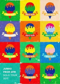 """JUNHO (From 2PM) Solo Tour 2017 """"2017 S/S""""(初回生産限定盤) [ JUNHO(From 2PM) ]"""