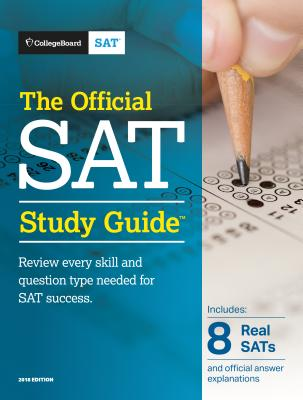 The Official SAT Study Guide, 2018 Edition OFF SAT SG 2018 /E [ College Board ]