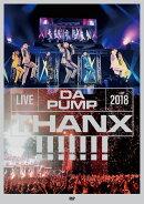 LIVE DA PUMP 2018 THANX!!!!!!! at 国際フォーラム ホールA(通常盤)(スマプラ対応)
