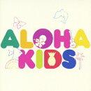 アロハ・キッズ こどもと一緒に聴きたいハワイアン・ミュージック集