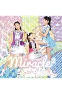 CatchMe![miracle2]