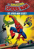 The Amazing Spider-Man: The Spider-Man Secret!