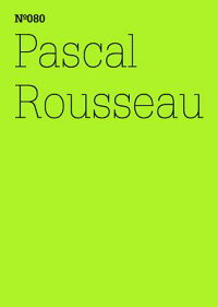 PascalRousseau:UndertheInfluence,HypnosisasaNewMedium:100Notes,100Thoughts:DocumentaS[PascalRousseau]