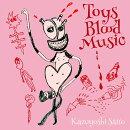【早期予約特典&W特典】Toys Blood Music (生産限定アナログ盤) (ブックレット&ポスターE付き)