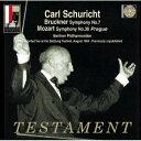 ブルックナー:交響曲第7番、モーツァルト:交響曲第38番「プラハ」 [ カール・シューリヒト ]