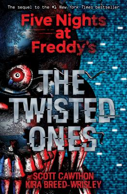 FIVE NIGHTS AT FREDDY'S#2TWISTED ONES(B) [ SCOTT/BREED-WRISLEY CAWTHON, KIRA ]