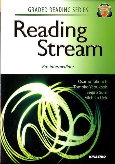 英語リーディングへの道(準中級編) Reading Stream:Pre-interm (GRADED READING SERIES) [ 竹内理 ]