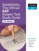 The Official SAT Subject Test in U.S. History Study Guide