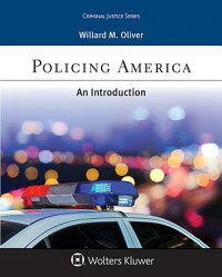 PolicingAmerica:AnIntroduction[WillardM.Oliver]