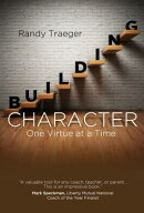 Building Character: One Virtue at a Time