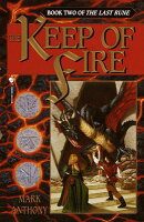 The Keep of Fire: Book Two of the Last Rune