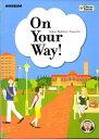 On Your Way! 異文化体験で学ぶ大学英語の基礎 (Clover Series) [ ロバート・ヒックリング ]