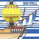 BIG YELL (初回限定盤 CD+DVD)