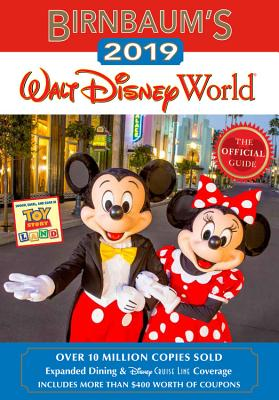 Birnbaum's 2019 Walt Disney World: The Official Guide BIRNBAUMS 2019 WALT DISNEY WOR (Birnbaum Guides) [ Birnbaum Guides ]