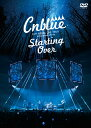 2017 ARENA LIVE TOUR -Starting Over-@YOKOHAMA ARENA [ CNBLUE ]