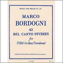 【輸入楽譜】ボルドーニ, Giulio(Marco): チューバのための43のベルカント練習曲 [ ボルドーニ, Giulio(Marco) ]