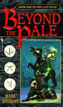 Beyond the Pale: Book One of the Last Rune