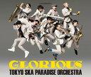 GLORIOUS (CD+2DVD) [ 東京スカパラダイスオーケストラ ]