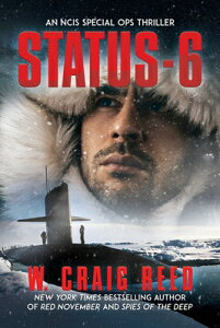 Status-6: An Ncis Special Ops Thriller STATUS-6 [ W. Craig Reed ]