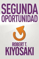 Segunda Oportunidad / Second Chance: For Your Money, Your Life and Our World