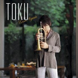 Love Again [ TOKU ]