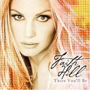 【輸入盤】There You Ll Be - Best Of [ Faith Hill ]