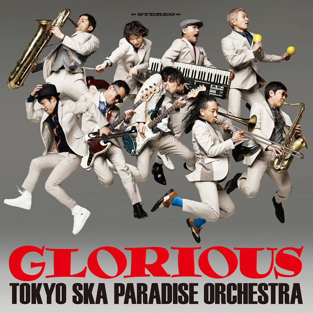GLORIOUS [ 東京スカパラダイスオーケストラ ]
